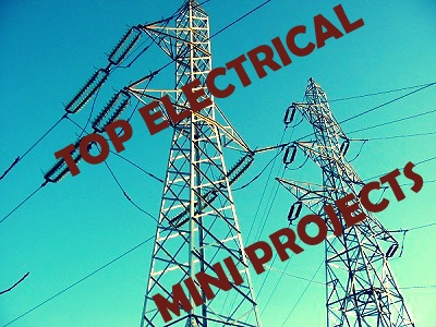 Top Electrical Projects