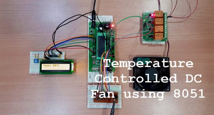 Temperature Controlled DC Fan using Microcontroller