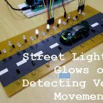 Street Light Glowing On Detecting Vehicle Movement Using IR Sensor