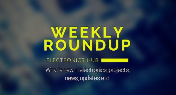 Weekly Roundup: What's New in Electronics, Projects, News, Updates in September 2016