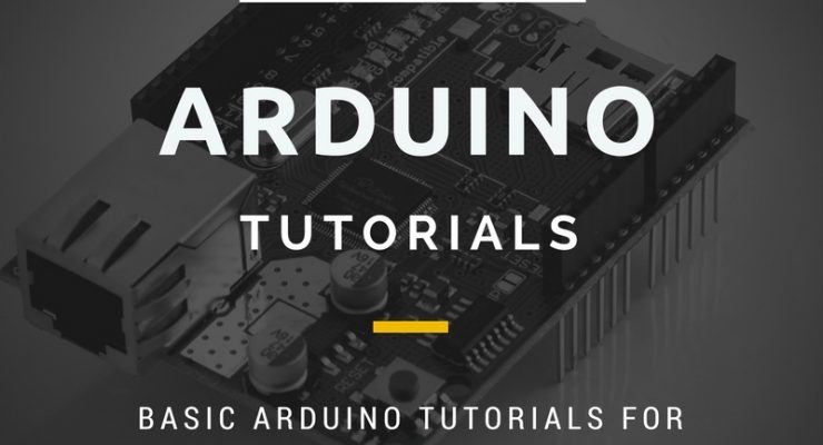 Basic Arduino Tutorials For Beginners