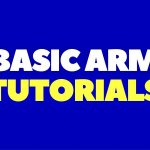 Basic ARM Tutorials For Beginners