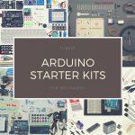 10 Best Arduino Starter Kits For Beginners