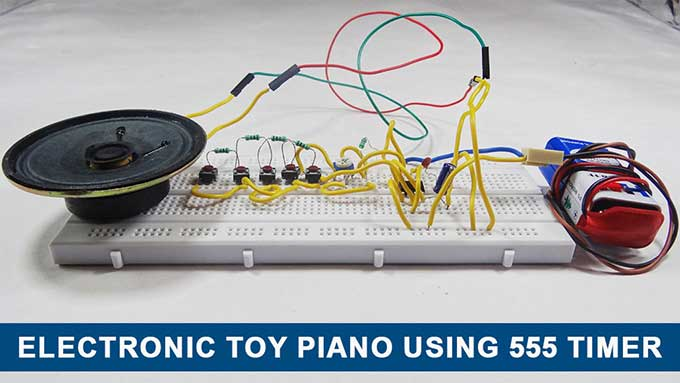 Electronic Toy Piano using 555 Timer IC | Toy Organ Circuit