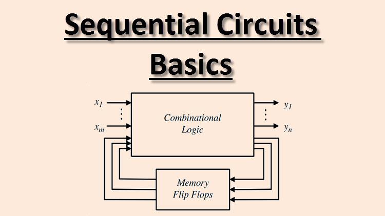 Sequential Circuits Basics