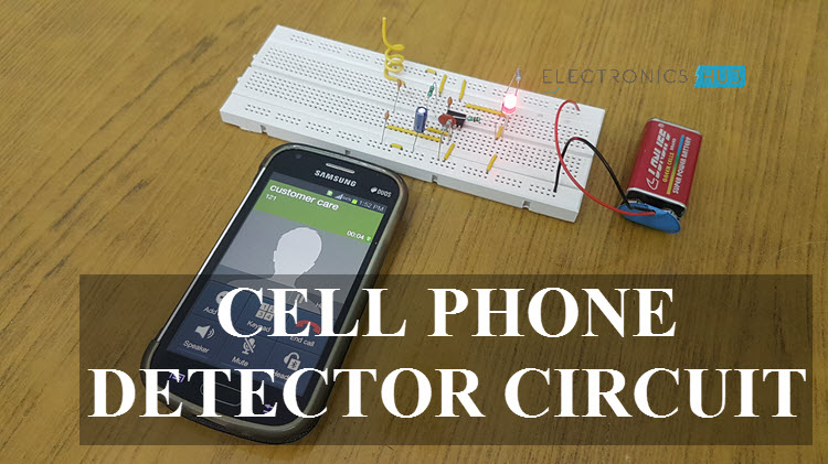 Cell Phone Detector Circuit Mobile Phone Tracking System