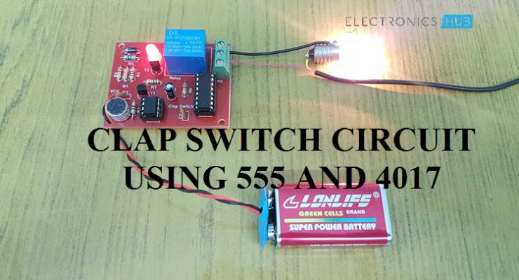 Clap Switch Circuit for Devices using 555 and 4017