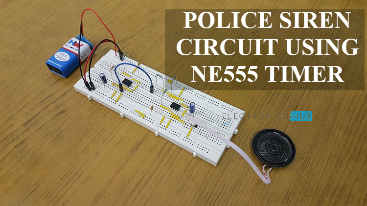 Police Siren Circuit using NE555 Timer | NE555 Timer IC ...
