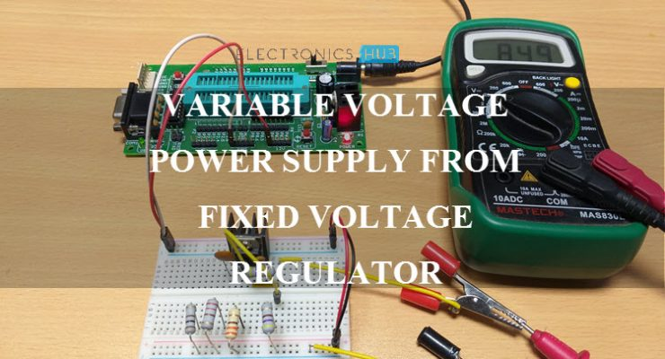Variable Voltage Power Supply from Fixed Voltage Regulator Featured Image