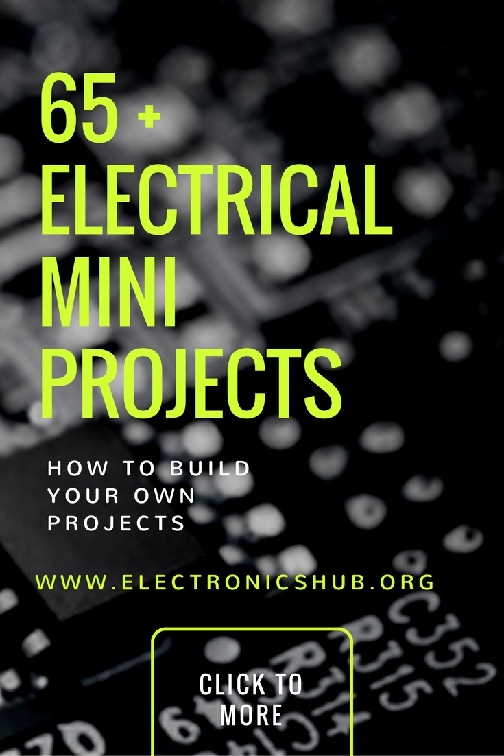 Top 65 Electrical Mini Projects Simple Electronics Hobby Circuit