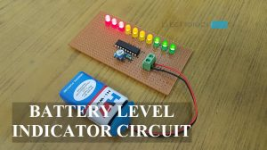 Battery Level Indicator Circuit Featured Image