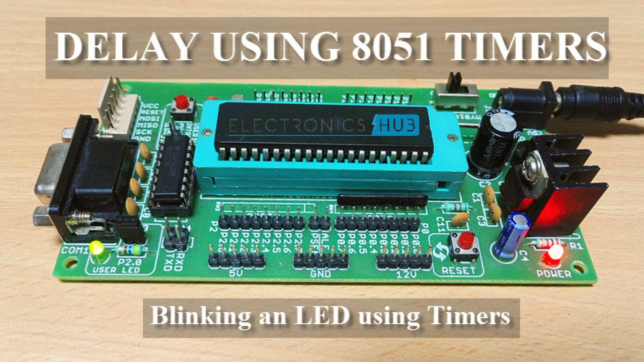 Delay using 8051 Timers | Time Delay Relay