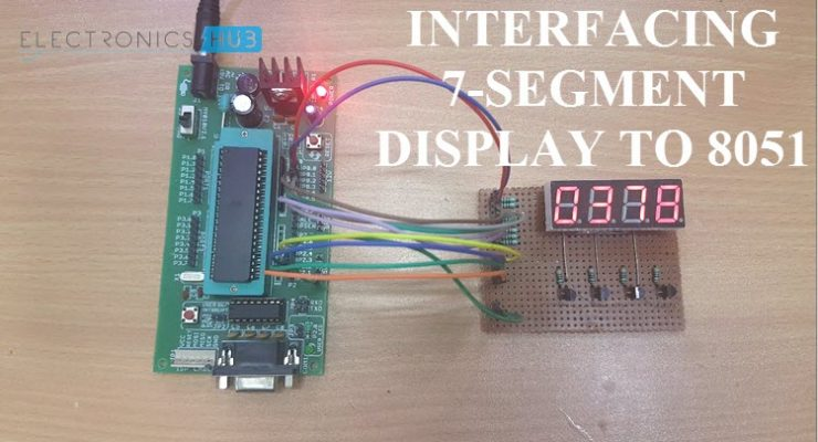 Interfacing 7 Segment Display to 8051