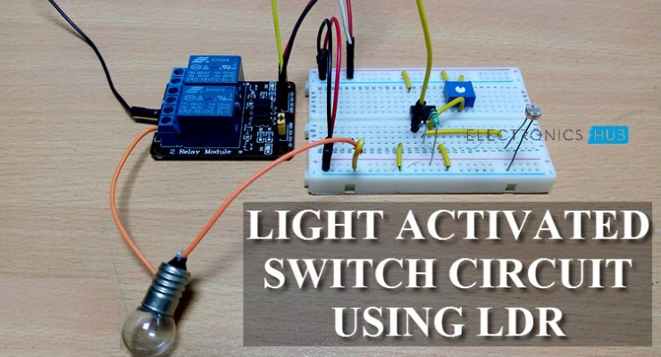 Light Activated Switch Circuit using LDR Featured Image
