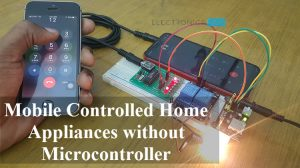 Mobile Controlled Home Appliances without Microcontroller Featured Image