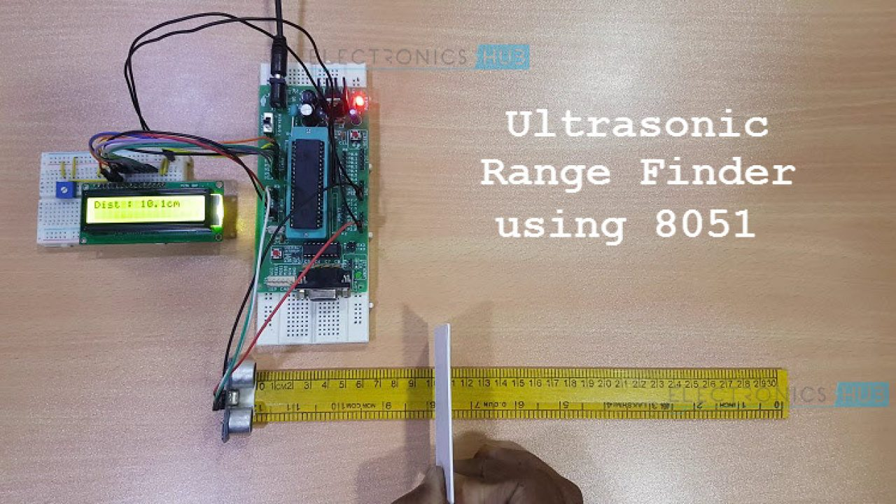How to make Ultrasonic Rangefinder Project using 8051 Microcontroller