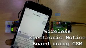 Wireless Electronic Notice Board using GSM Featured Image