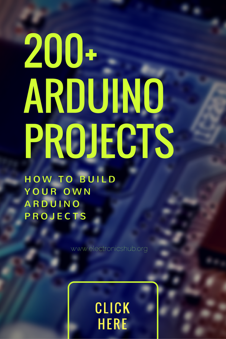 200 Arduino Projects List For Final Year Students Build Electronic Circuits Online