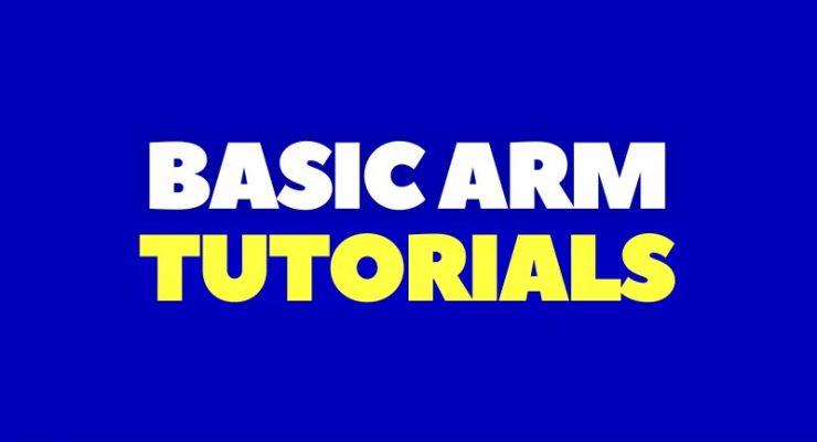 Basic ARM Tutorials For Beginners