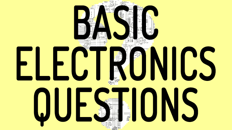 basic electronics questions for interviews and answersElectronic Circuit Design Questions #19