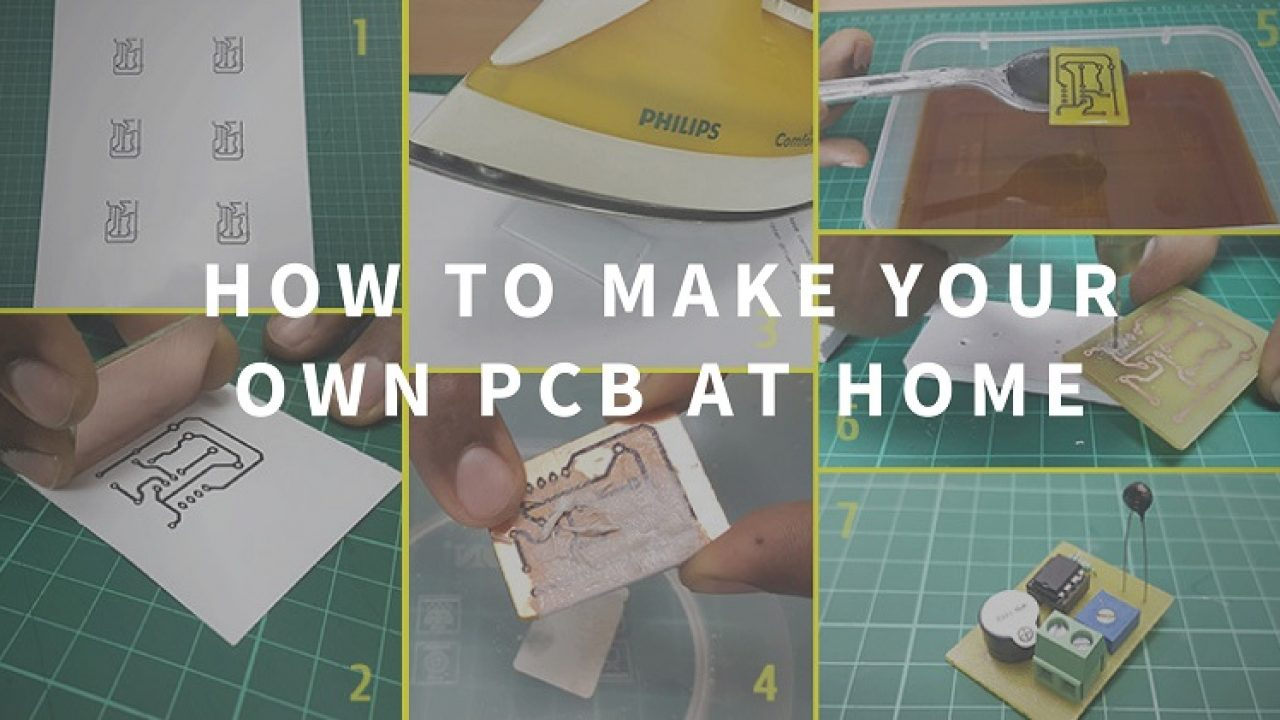 How to Make Your Own PCB at Home (Toner Transfer Method)
