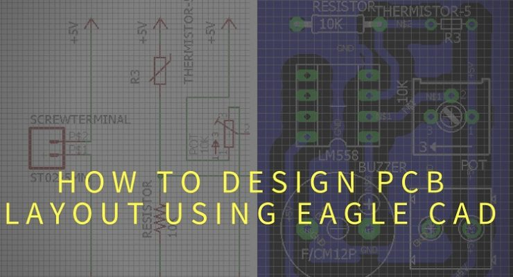 How to Design a PCB Layout Using Eagle