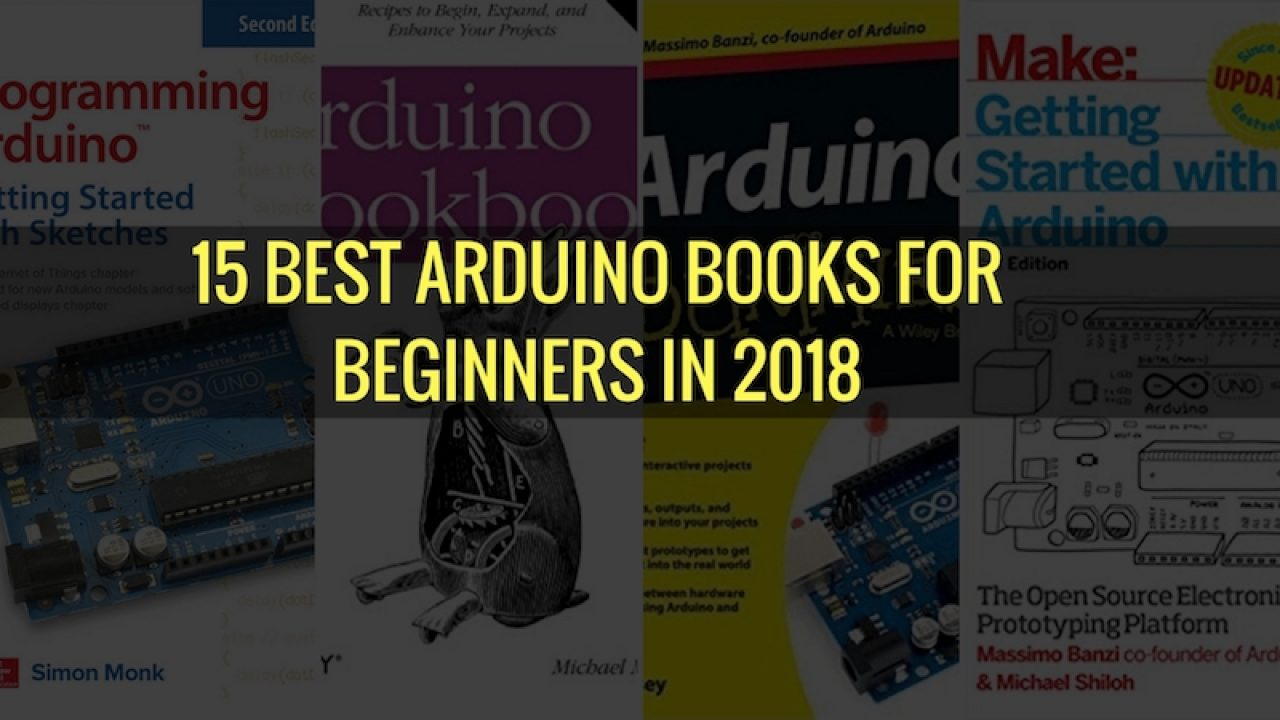 15 Best Arduino Books for Beginners in 2019