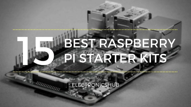15 Best Raspberry Pi Starter Kits for Beginners [Updated 2019]