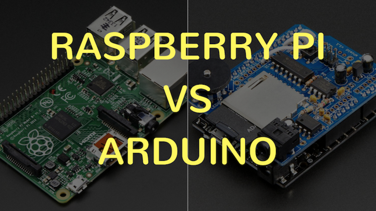 What are the differences between Raspberry Pi and Arduino?