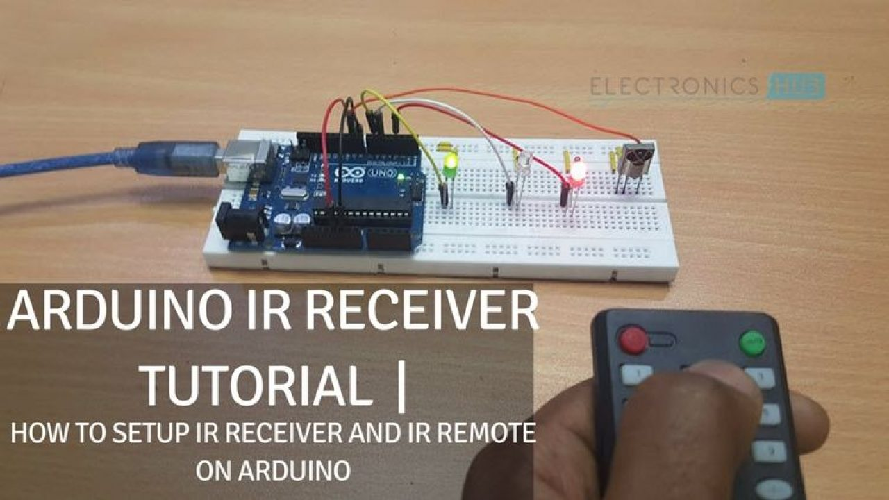 Arduino IR Receiver Tutorial | How to set up IR Receiver and