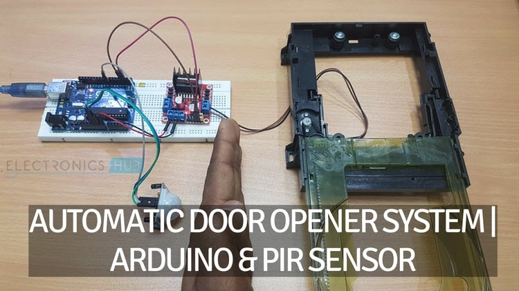 Automatic Door Opener System Using Arduino And Pir Sensor