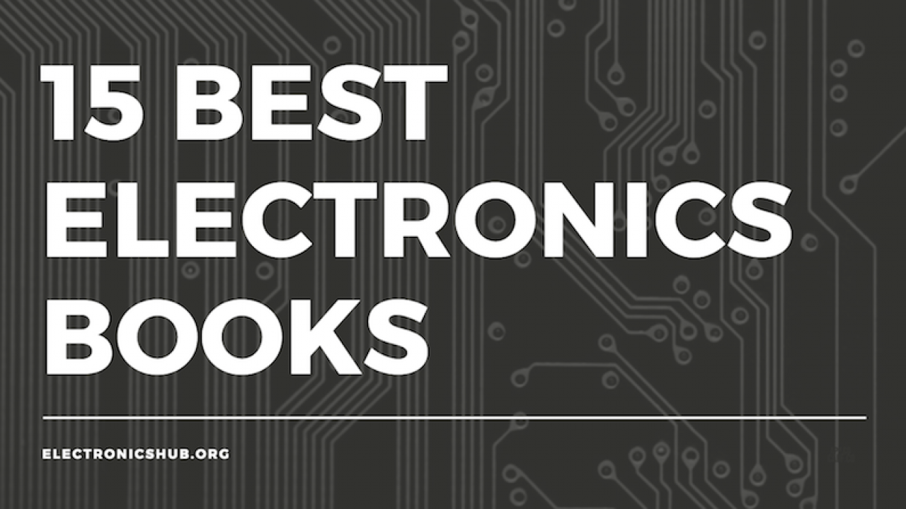 15 Best Electronics Books for Beginners in 2019
