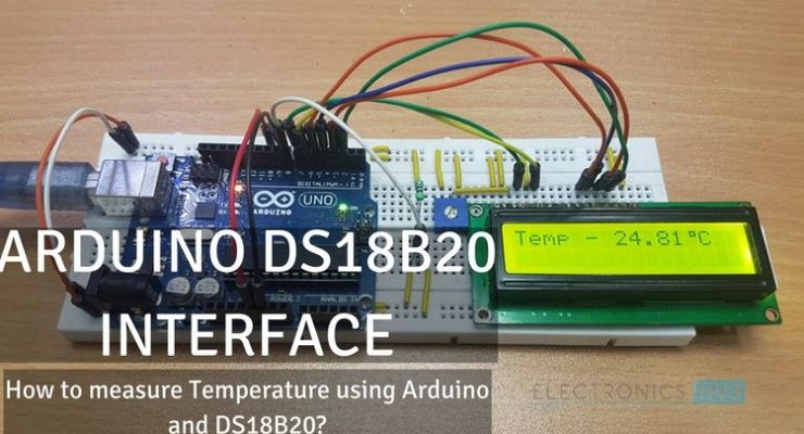 Arduino DS18B20 Interface Tutorial