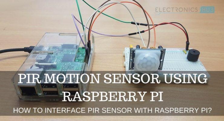 PIR Motion Sensor using Raspberry Pi | Interfacing Tutorial