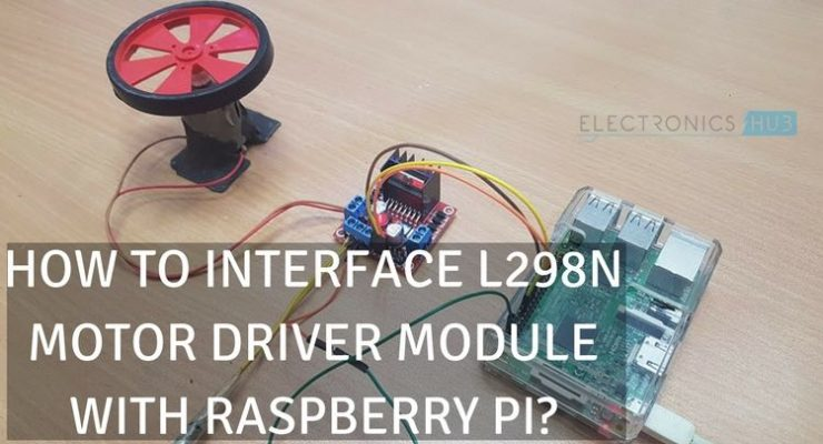 Raspberry Pi L298N Interface Tutorial | Control a DC Motor with L298N and Raspberry Pi