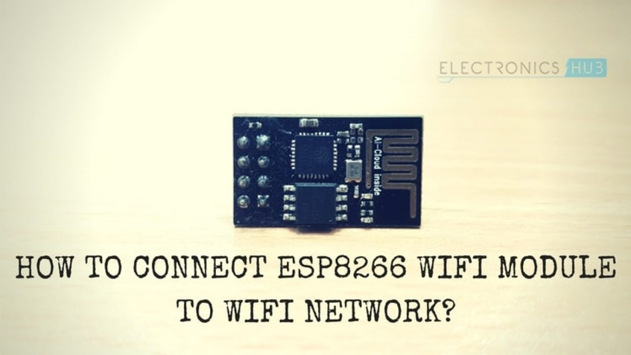 How to Connect ESP8266 to WiFi | A Beginner's Guide