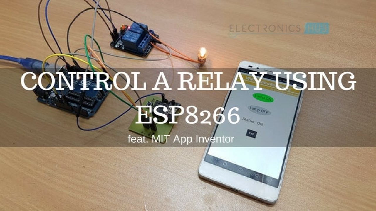 Control a Relay using ESP8266 and Android MIT App Inventor