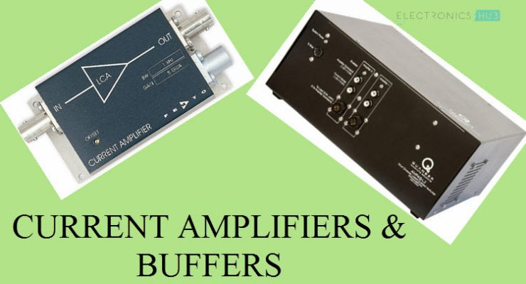 Current Amplifiers and Buffers