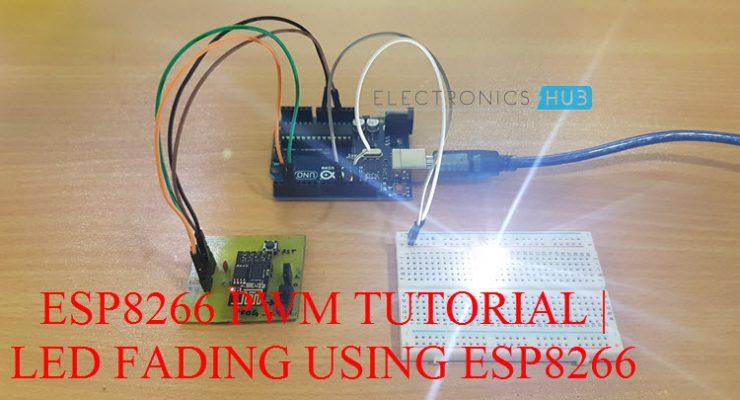 ESP8266 PWM Tutorial | LED Fading using ESP8266
