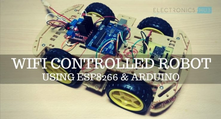 WiFi Controlled Robot using ESP8266 and Arduino
