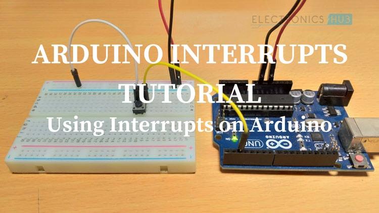 Arduino interrupts tutorial using on