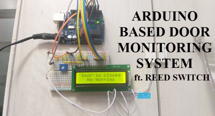 Arduino based Door Monitoring System using Reed Switch