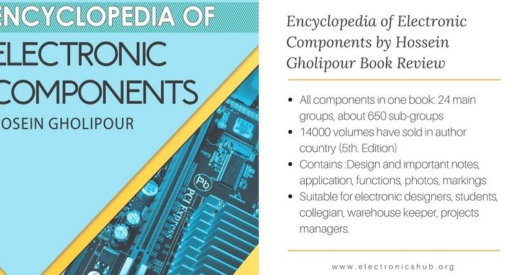 Book Review: Encyclopedia of Electronic Components by Hosein Gholipour