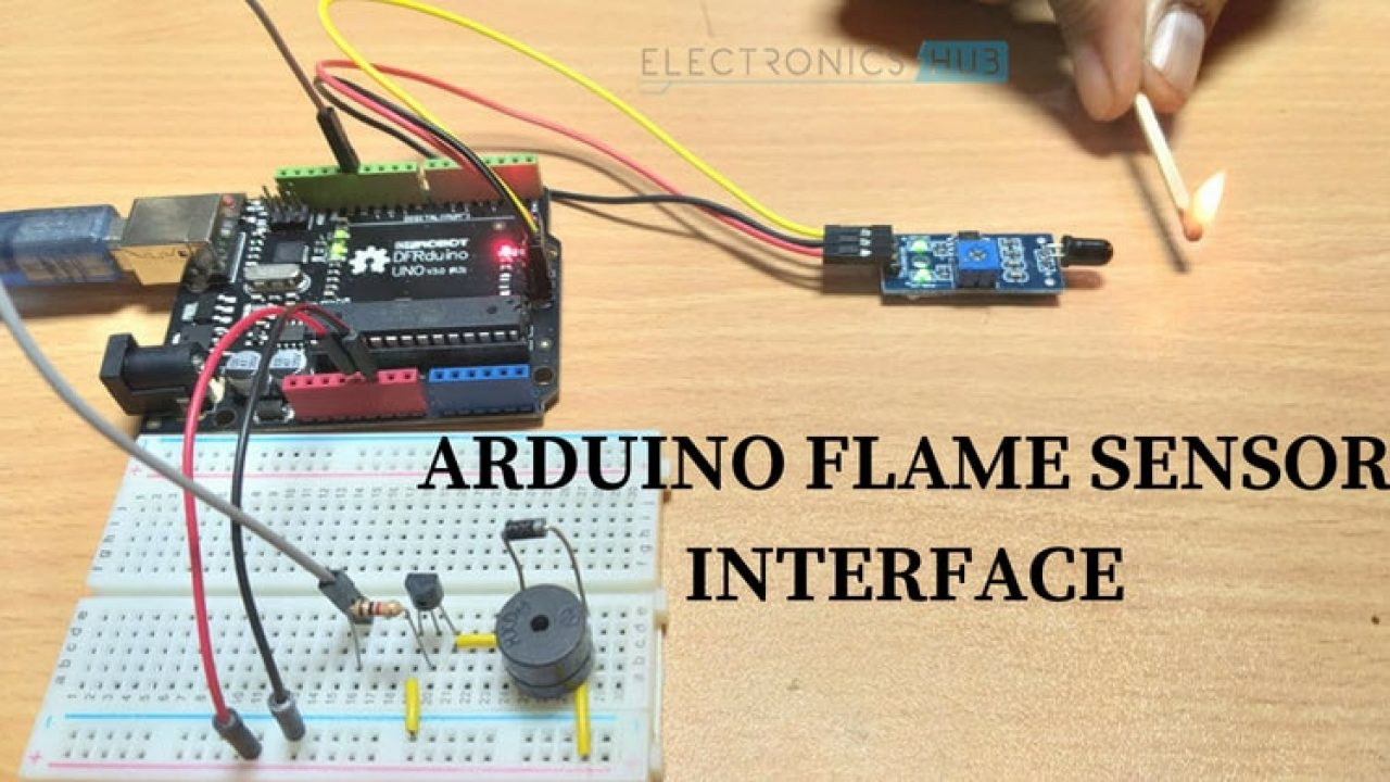 Arduino Flame Sensor Interface - Working, Circuit Diagram, Code