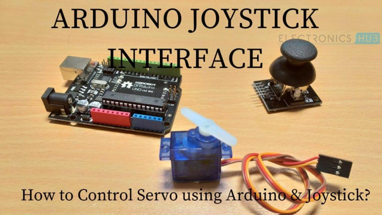 Arduino Joystick Interface - Control Servo using Arduino and