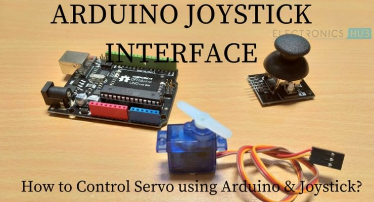 Arduino Joystick Interface – Control Servo using Arduino and Joystick