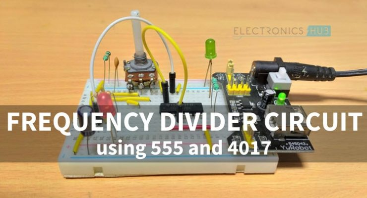 Frequency Divider Circuit using 555 and 4017