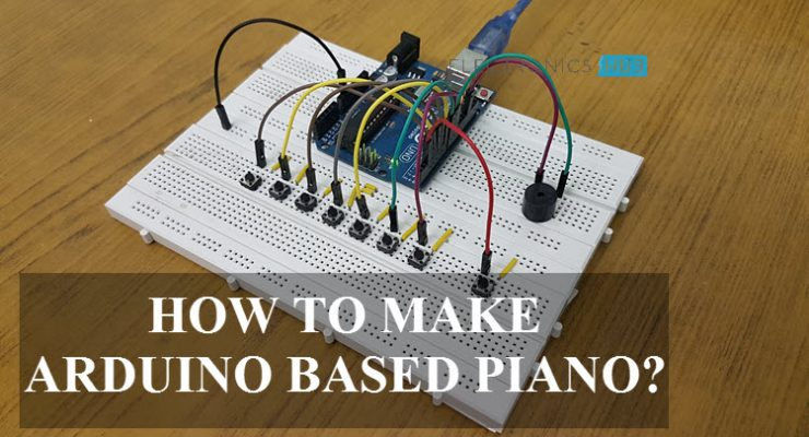 How to make an Arduino based Piano – Piezo Buzzer