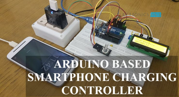 Arduino based Smartphone Charging Controller Featured Image