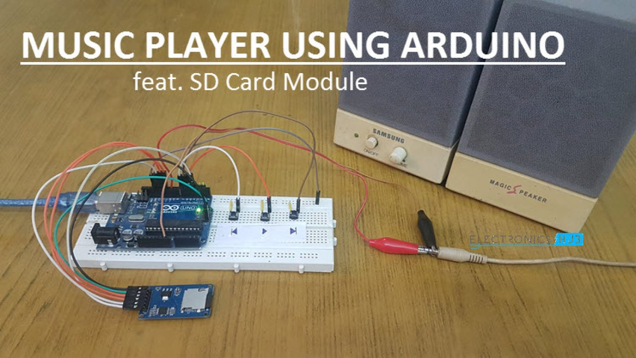 How to Make a Music Player using Arduino?